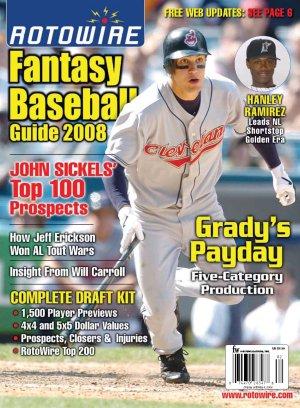 RotoWire Fantasy Baseball Guide 2008