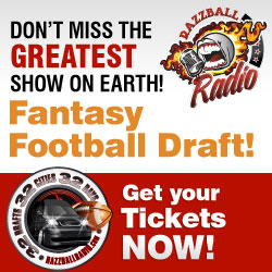 Don't miss the greatest show on earth! Get your tickets now for the Razzball Radio 32 Drafts, 32 Cities, 32 Days Tour!